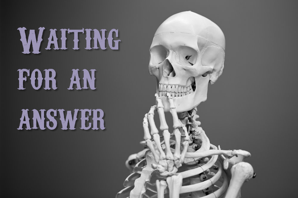 Waiting4Answers